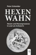 Peter Schneider. Hexenprozesse.